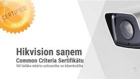 Hikvision ir saņēmis Common Criteria sertifikātu