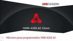 Hikvision izlaidis jaunu iVMS-4200 AC